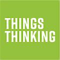 thingsTHINKING